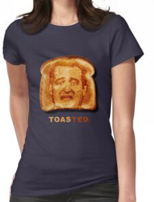 Toasted. Womens Fitted T-Shirt