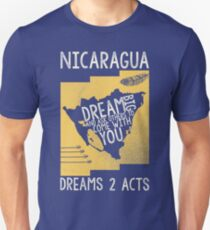 Dream Big and Ask Others to Come With You - Nicaragua Fundraising Shirt Unisex T-Shirt