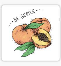 Be Gentle Sticker