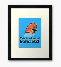 This Is A Load Of Barnacles - Spongebob Framed Print