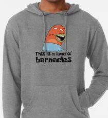 This Is A Load Of Barnacles - Spongebob Lightweight Hoodie