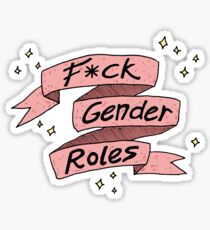 Fck Gender Roles Sticker