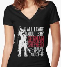 All I Care About Is My German Shepherd And Coffee Women's Fitted V-Neck T-Shirt