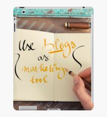 Handwritten text Use Blogs as Marketing Tools iPad Case/Skin