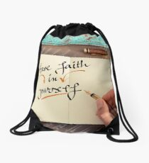 Handwritten text HAVE FAITH IN YOURSELF Drawstring Bag
