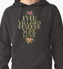 EVEN VILLAINS DESERVE SOME LOVE (GOLD) Pullover Hoodie