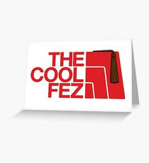 The Cool Fez Greeting Card