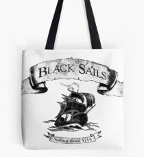 Black Sails - Sailing Since 1715 Tote Bag