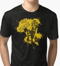 Sup Sucka! Tri-blend T-Shirt