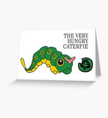 The Very Hungry Caterpie Greeting Card
