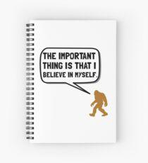 Bigfoot Believe In Myself Spiral Notebook