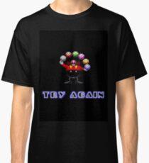 Try Again. Classic T-Shirt