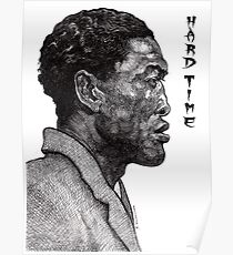 Hard Time In The Pen Poster