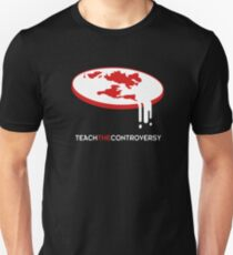 Flat Earth (Teach the Controversy) T-Shirt
