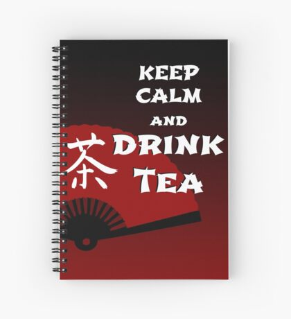 Keep Calm and Drink Tea - dark asia edition Spiralblock