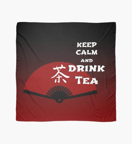 Keep Calm and Drink Tea - dark asia edition Tuch