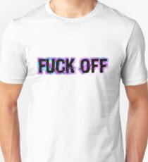 FUCK OFF Unisex T-Shirt