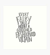 Good Old Fashioned Villain - White Art Print
