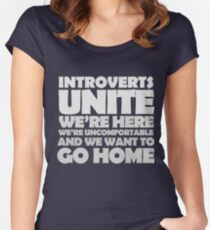 Introverts unite we're here we're uncomfortable and we want to go home-white Women's Fitted Scoop T-Shirt