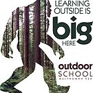 Learning Outside is Big Here by Multnomah ESD Outdoor School