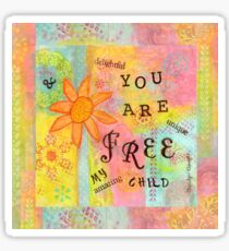 You Are Free Sticker