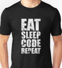 Eat Sleep Code Repeat (Software Engineer/Programmer/App Developer) T-Shirt