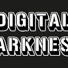 digital darkness by elwebman