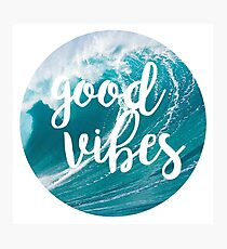 Good Vibes: Waves Photographic Print