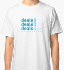 Deals Deals Deals ( Broad City )  Classic T-Shirt