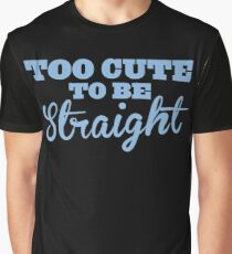 Too cute to be straight vintage look Graphic T-Shirt