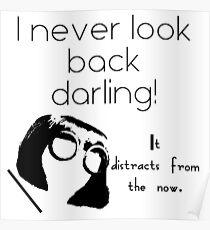 I Never Look Back Darling Poster