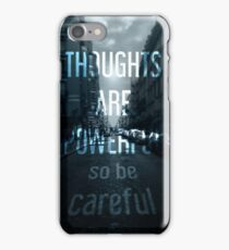 So be careful iPhone Case/Skin