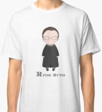 R is for Ruth Classic T-Shirt