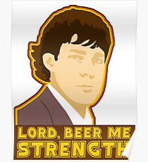 Lord, beer me strength Poster