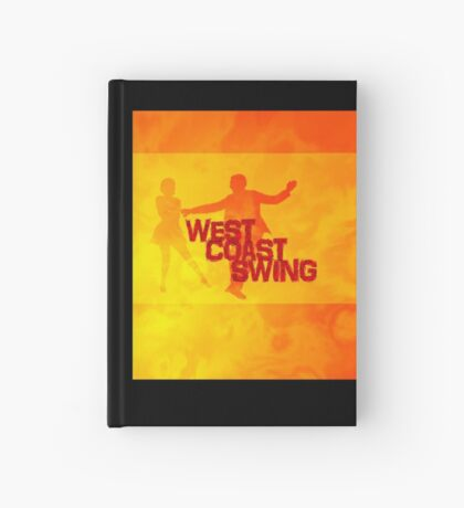 West Coast swing Hardcover Journal