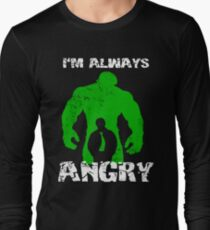 I'm Always Angry! T-Shirt