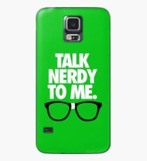 TALK NERDY TO ME. - Alternate Case/Skin for Samsung Galaxy