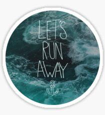 Let's Run Away - Ocean Waves Sticker