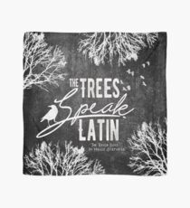 The Trees Speak Latin Scarf