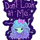 Don't Look At Me by Brett Manning