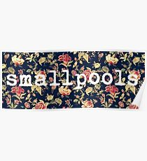 Floral Smallpools Poster