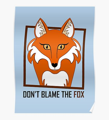 DON'T BLAME THE FOX Poster