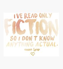 I've Read Only Fiction - Anna Torv (Red) Photographic Print