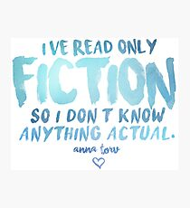I've Read Only Fiction - Anna Torv (Blue) Photographic Print