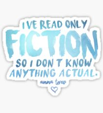 I've Read Only Fiction - Anna Torv (Blue) Sticker