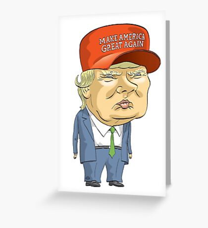Donald Trump Greeting Card