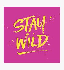 Stay Wild - Pink & Yellow Photographic Print
