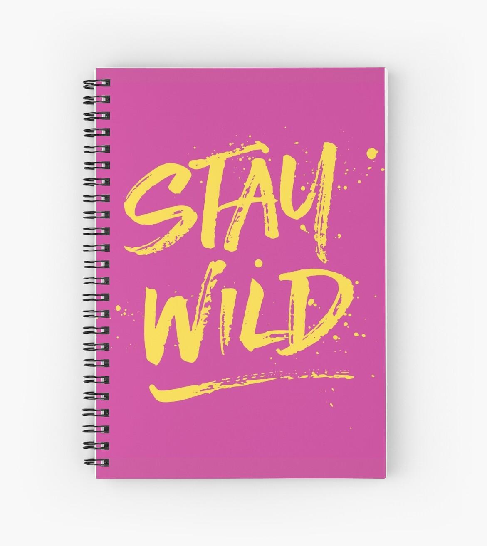Stay Wild - Pink & Yellow by hattieandjane