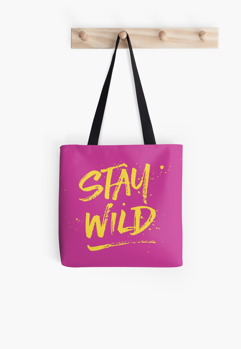 Stay Wild - Pink & Yellow by hattieandjane