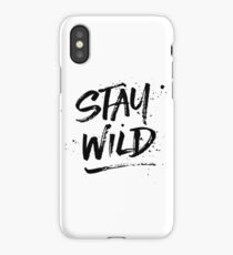 Stay Wild - Black iPhone Case